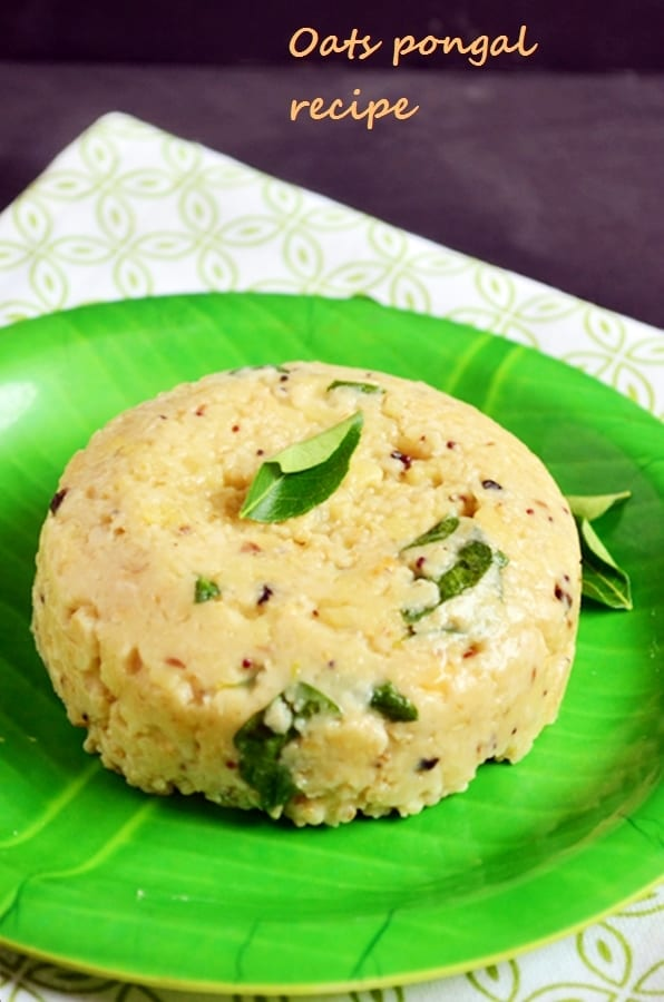 oats pongal recipe