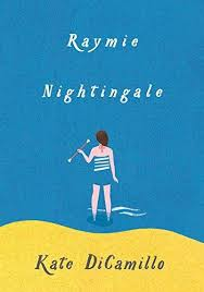 Raymie Nightingale - Katie DiCamillo