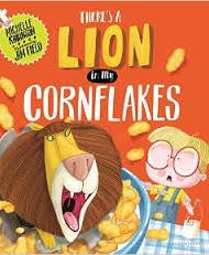 There's a Lion in My Cornflakes - Michelle Robinson