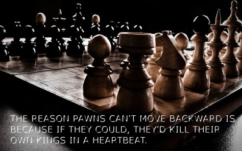 The Reason Pawns...