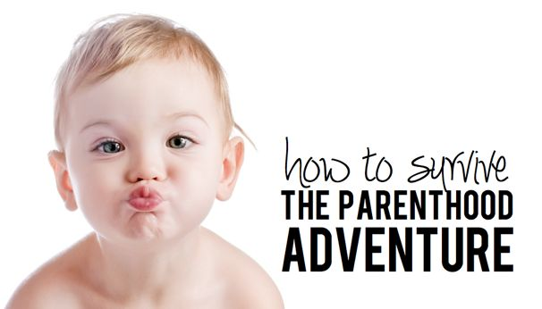 How to Survive the Parenthood Aventure - (cool) progeny