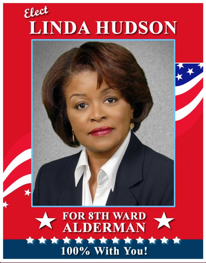Linda Hudson for Alderman of the 8th Ward