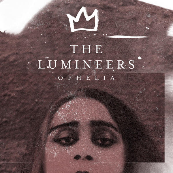 Spinning Singles The Lumineers Ophelia The Cornell