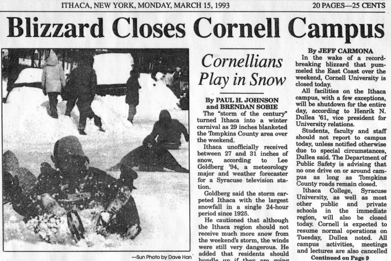 """Massive Blizzard Closes Cornell Campus,"" declared a headline in The Sun on March 15, 1993, the last time Cornell shut down for an entire day due to snow."