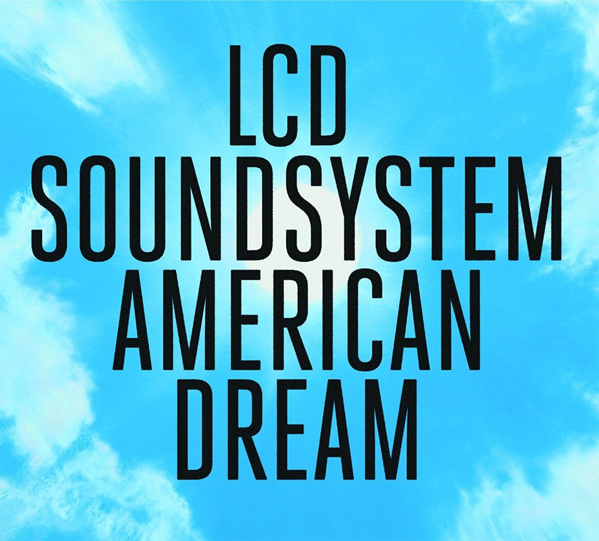 lcd-soundsystem-american-dream-columbia.