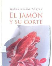 el jamon y su corte