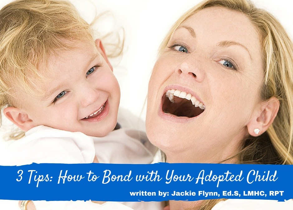 3 Tips: How to Bond with Your Adopted Child