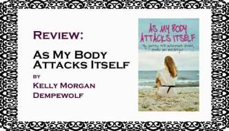 As My Body Attacks Itself - review