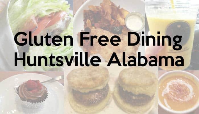 Gluten Free Dining Huntsville AL