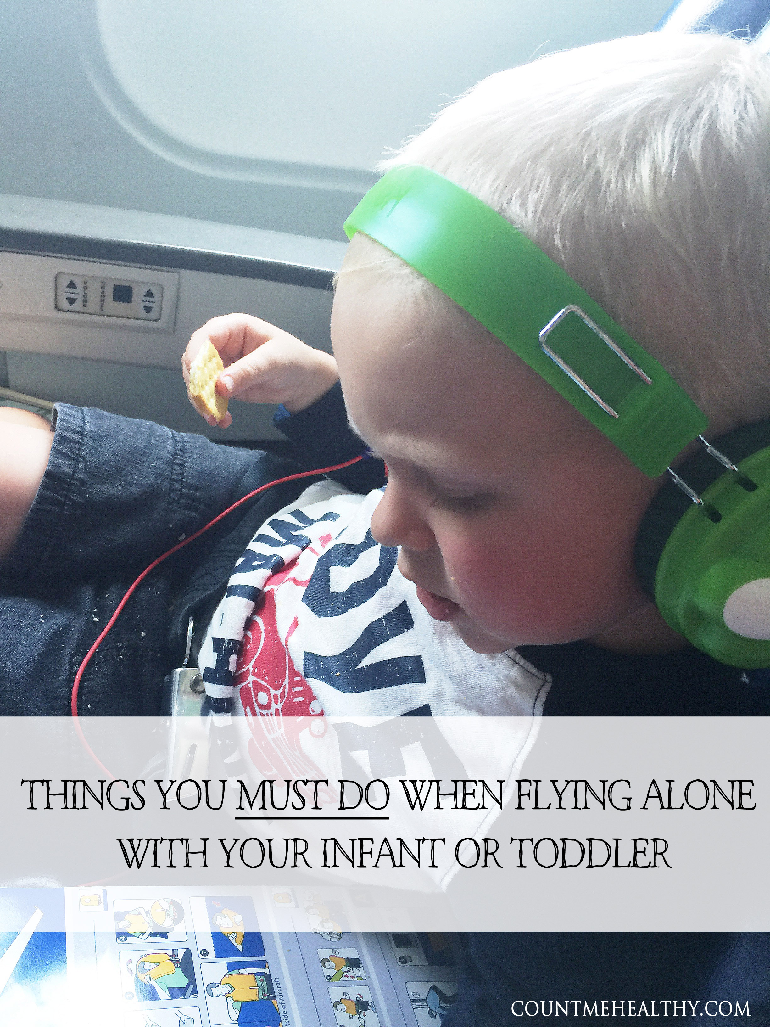 Things you must do when flying alone with your child.