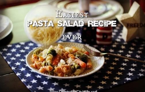 Easiest Pasta Salad Recipe & Summer BBQ Link up!