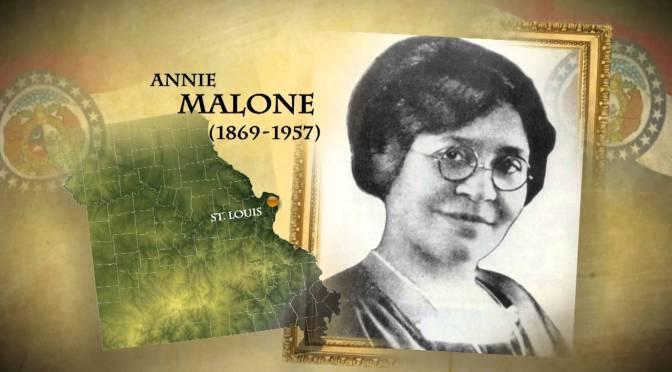 Annie Malone – Chemist, Inventor, Entrepreneur, philanthropist