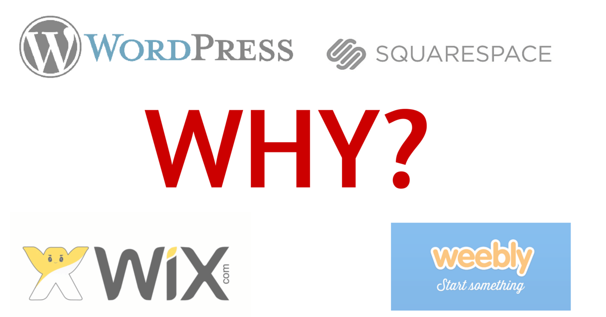 Why #WordPress vs Squarespace, Weebly, or Wix