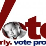 Vote ProLife! Elect ProLife Candidates for Federal, State, and Local Offices