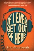 If I Ever Get Out of Here cover