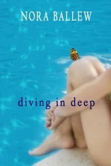 Diving In Deep by Nora Ballew