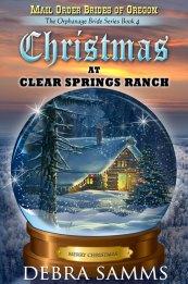 Christmas at Clear Springs Ranch by Debra Samms