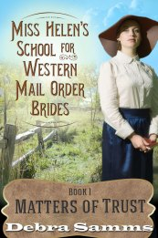 Miss Helen's School for Western Mail Order Brides Book 1