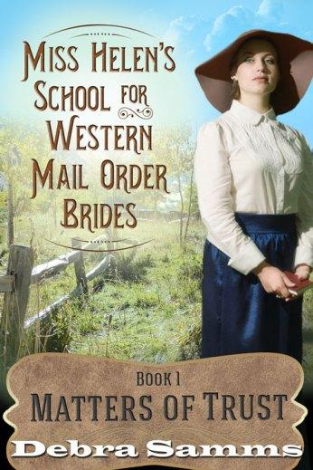 Miss Helen's School for Western Mail Order Brides Book 1