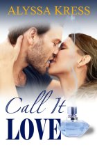 Call It Love by Alyssa Kress