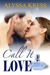 Call It Love by Alyssa Kress