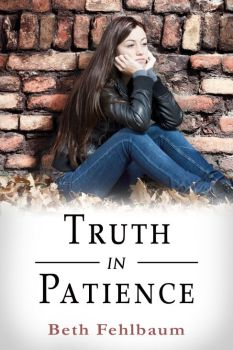 Truth in Patience by Beth Fehlbaum