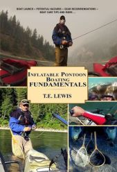 Inflatable Pontoon Boating Fundamentals by T.E. Lewis