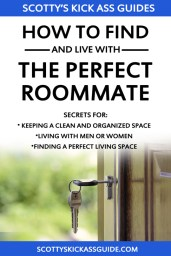 How To Find And Live With The Perfect Roommate by Scotty B