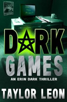 Dark Games by Taylor Leon