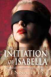 The Initiation of Isabella by Jenna Ives