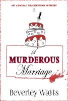 A Murderous Marriage by Beverley Watts