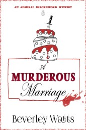 A Murderous Marriage by Beverley Watts