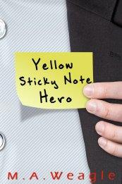Sticky Note Hero by M.A. Weagle