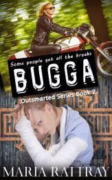 Bugga by Maria Rattray