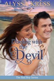 Dueling with the Devil by Alyssa Kress