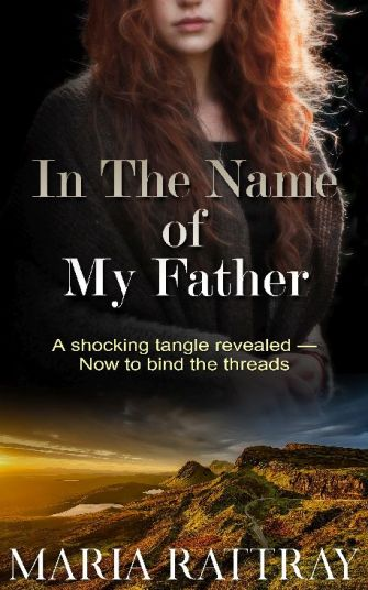 In the Name of My Father by Maria Rattray