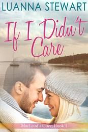 If I Didn't Care by Luanna Stewart