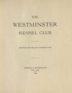 Westminster Kennel Club 1886 0003