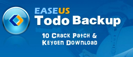 EaseUS Todo Backup 10 Crack Patch & Keygen Download