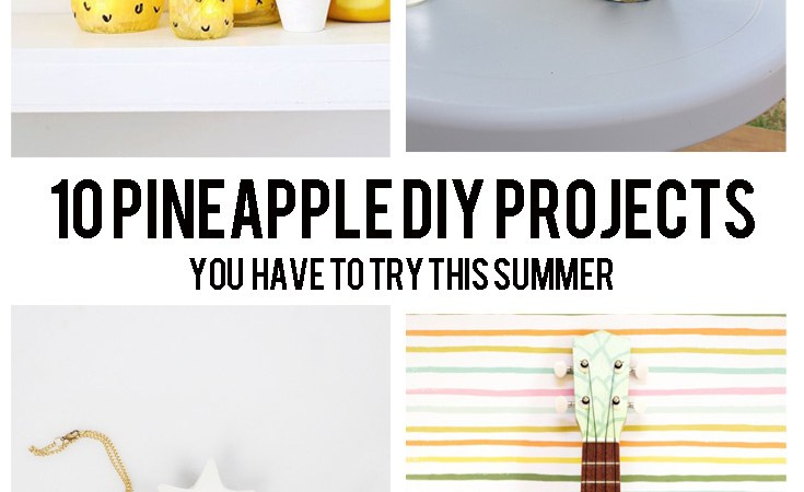 summer pineapple diy projects