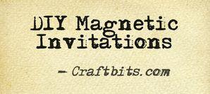 DIY Magnetic Invitations