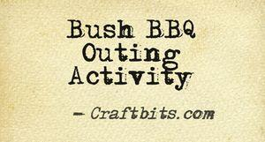 Bush BBQ Outing