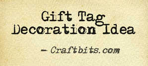 Gift Tag Decoration Idea
