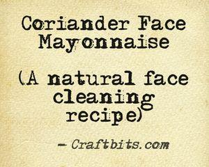 corriander-face-mayonnaise