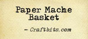 Paper Mache Basket