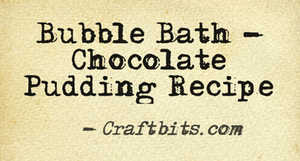 Bubble Bath – Chocolate Pudding