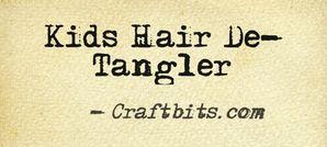 Kids Hair De-tangler