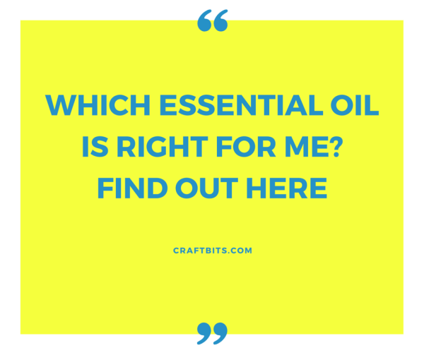 which essential oil is right for me