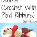 crochet-booties-plaid-ribbon
