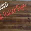 Build a Rustic Pallet Sign in 6 Steps